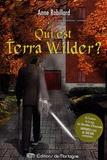 Anne Robillard - Qui est Terra Wilder ?.