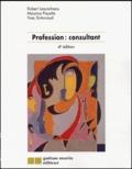 Robert Lescarbeau et Maurice Payette - Profession : consultant.