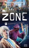 Stéphanie Hurtubise - La zone Tome 1 : Les aventures d'Edwin Robi.