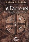 Robert Brisebois et  Robert Bribebois - Le Parcours.