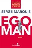 Serge Marquis - Egoman.