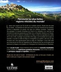 Routes des vins dans le monde. 50 itinéraires de rêve