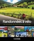 Marie France L'Ecuyer et Laura Pedebas - Randonnées à vélo - 50 itinéraires de rêve autour du monde.