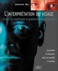 Jonathan Dee - L'interprétation du visage - Selon la méthode traditionnelle chinoise.