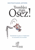Susan Jeffers - Tremblez mais osez !. 1 CD audio MP3
