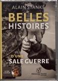 Alain Stanké - Belles histoires d'une sale guerre. 1 CD audio MP3