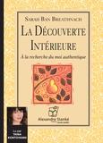 Sarah Ban Breathnach - La Découverte Intérieure - A la recherche du moi authentique.