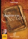Daniel Sévigny - L'autoguérison et ses secrets.