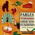 Michel Piquemal - Fables mythologiques - Amours, ruses et jalousies, CD audio.
