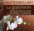 Colette Portelance - La guérison intérieure par l'acceptation et le lâcher-prise - 2 CD audio.