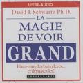 David Schwartz - La magie de voir grand - CD audio.