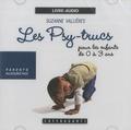 Suzanne Vallières - Les Psy-trucs pour les enfants de 0 à 3 ans - 2 CD audio.