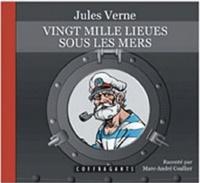 Jules Verne - Vingt mille lieues sous les mers. 1 CD audio