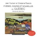 Jean Faubert et Ghislaine Paradis - Poésies, contes et nouvelles du Québec. 1 CD audio MP3