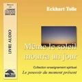 Eckhart Tolle - Même le soleil mourra un jour - CD audio.