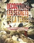 Steve Parker - Découvrons les secrets de la Terre.