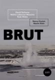 David Dufresne et Nancy Huston - Brut - La ruée vers l'or noir.
