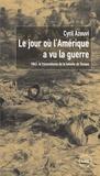Cyril Azouvi - Le jour où l'Amérique a vu la guerre - 1943 : le traumatisme de la bataille de Tarawa.