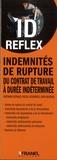 Bertrand Reynaud et Pascal Desbordes - Indemnités de rupture du contrat de travail à durée indéterminée.