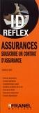 Francis Noël - Assurances - Souscrire un contrat d'assurance.