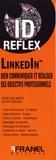 Pierre-Yves Martin et Juliette Berthoin - LinkedIn - Bien communiquer et réaliser ses objectifs professionnels.