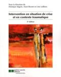 Monique Séguin et Alain Brunet - Intervention en situation de crise et en contexte traumatique.