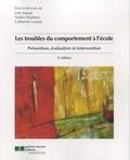 Line Massé - Les troubles du comportement à l'école - Prévention, évaluation et intervention.