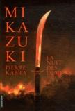 Pierre Kabra - Mikazuki - La nuit des démons.