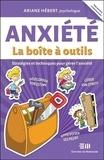 Ariane Hébert - Anxiété - La boîte à outils - Stratégie et techniques pour gérer l'anxiété.
