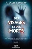 Mickaël Koudero - Des visages et des morts.