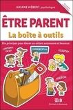 Ariane Hébert - Etre parent - La boîte à outils.