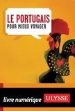 Olivier Gougeon - Le portugais pour mieux voyager.