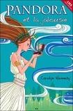 Carolyn Hennesy - Pandora Tome 1 : Pandora et la Jalousie.