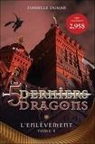 Danielle Dumais - Les 5 derniers dragons Tome 1 : L'enlèvement.
