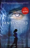 Shannon Delany - Sentence 13 Tome 1 : .