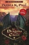 Donita K. Paul - Les chroniques de Chiril Tome 1 : Les dragons de Chiril.
