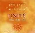 Eckhart Tolle - Unité avec toute vie. 2 CD audio