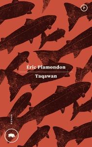 Eric Plamondon - Taqawan.