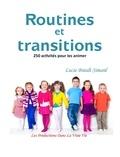 Lucie Brault Simard - Routines et Transitions - 250 façons de les animer.