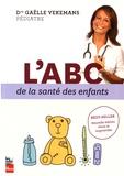 Gaëlle Vekemans - L'ABC de la santé des enfants.