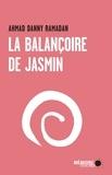 Ahmad Danny Ramadan et Caroline Lavoie - La balançoire de jasmin.