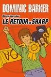 Dominic Barker - Mickey Sharp  : Le retour de Sharp - Le retour de Sharp.