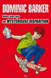 Dominic Barker - Mickey Sharp  : Une mystérieuse disparition - Une mystérieuse disparition.