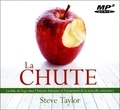 Steve Taylor - La chute. 1 CD audio MP3