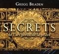 Gregg Braden - Secrets de l'art perdu de la prière. 2 CD audio