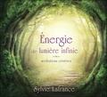 Sylvie Lafrance - Energie de lumière infinie - Méditations créatives. 2 CD audio