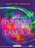 James Van Praagh - Le pouvoir de l'amour. 1 CD audio MP3