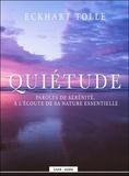 Eckhart Tolle - Quiétude - Paroles de sérénité, à l'écoute de sa nature essentielle. 1 CD audio