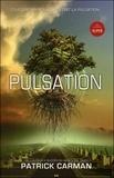 Patrick Carman - Pulsation Tome 1 : .