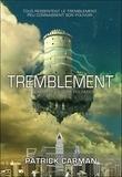 Patrick Carman - Pulsation Tome 2 : Tremblement.